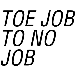 Toe Job to No Job 3