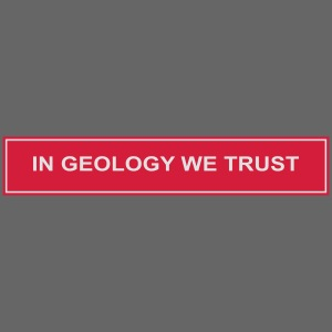 In geology we trust