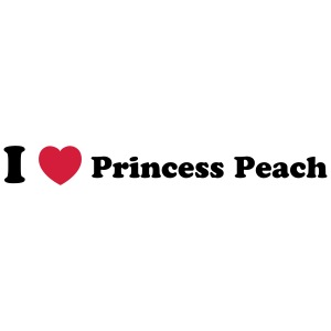 I love princess peach