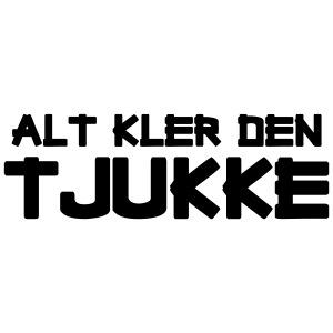 Alt Kler Den Tjukke