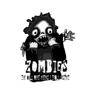 zombies - the only meat eaters i truly respect sv