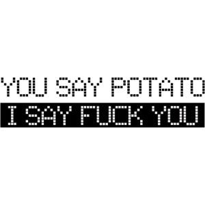 yousaypotato