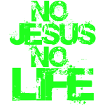 KNow Jesus KNow Life green
