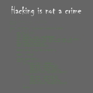 Hacking is not a crime