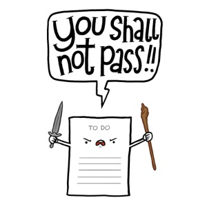 You shall not pass-To Do