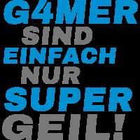 Gamer sind Supergeil