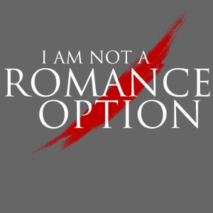 I am NOT a Romance Option