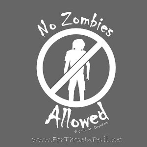 No Zombies Allowed (W)