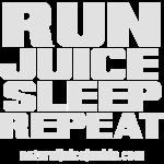 Run Juice Sleep Repeat