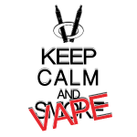 keep calm and vape