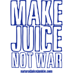 Make Juice Not War