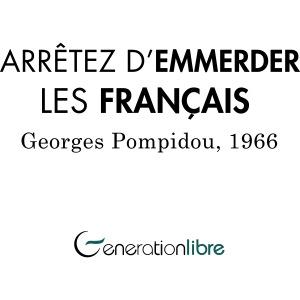 Arrêter d'emmerder les Français