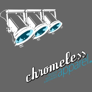 CHROMELESS SPOTLIGHT