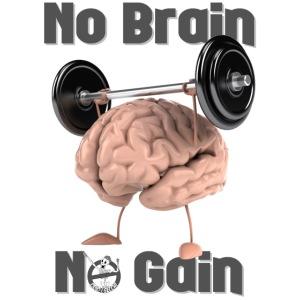 NoBrainNoGain