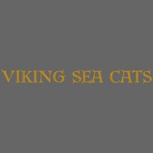 Viking Sea Cats (Double Sided)