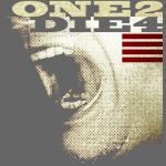 ONE 2 DIE 4