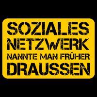 soziales netzwerk nannte man früher draussen