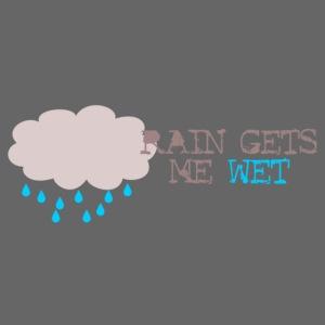 rain_gets_me_wet