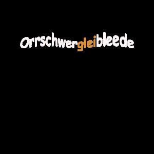 Orrschwergleibleede