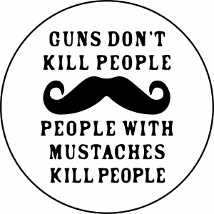 Mustaches Kill People