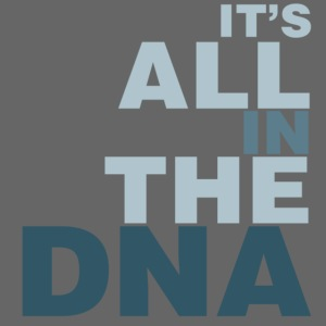 all_in_the_dna