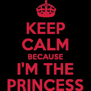 Keep Calm because I'm the Princess