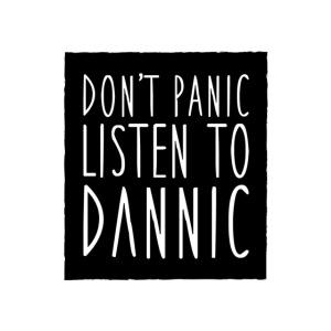 dont panic listen to dann