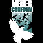 Never Conform