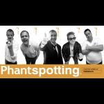 Phantspotting