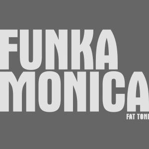 FUNKA MONICA
