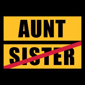 Sister - Aunt