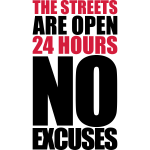 The Streets are open 24h
