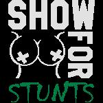 Boobs for stunts