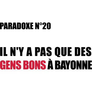 PARADOXE BAYONNE