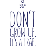 Don't Grow Up (B)