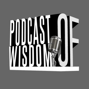 The Podcast of Wisdom Tee png