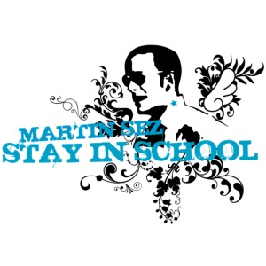 martin stayinschool