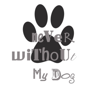neverwithout my dog