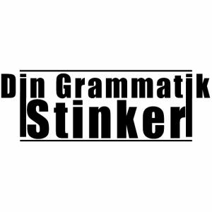 Din grammatik Stinker