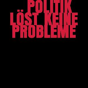 Politik ist das Problem