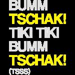 Bumm Tschak Tsss zweifarbig