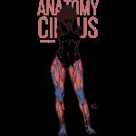 Anatomy Circus #1