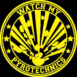 Watch my Pyrotechnics