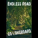 Endless Road Go Longboard