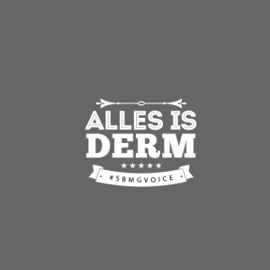 ALLES IS DERM WIT
