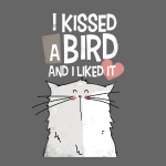 Mrou le chat, i kissed a bird