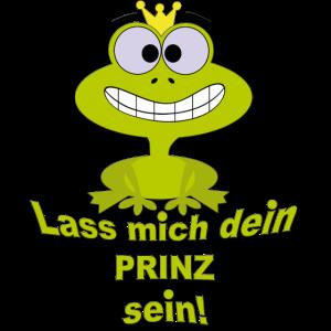 Frosch - Lass mich dein PRINZ sein!