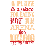 Not an Arena for Killing!
