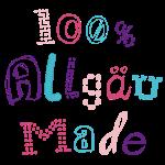 100 % Allgäu Made