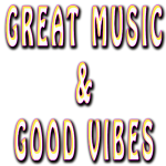 gREAT mUSIC & gOOD vIBES copy5.png